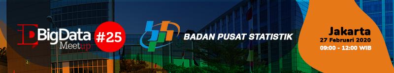 idBigData MeetUp #25 2020 @ Badan Pusat Statistik Gedung 1 lantai 10