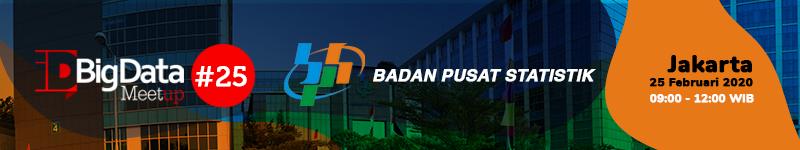 idBigData MeetUp #25 2020 @ Badan Pusat Statistik Gedung 2 lantai 10